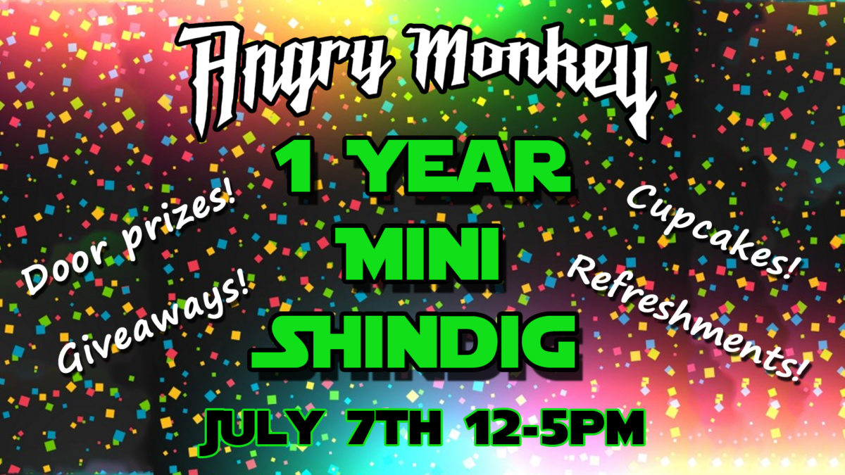 Angry Monkey 1 Year Shindig