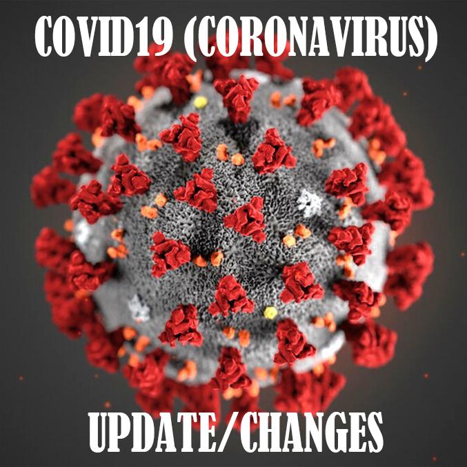 Changes due to Coronavirus