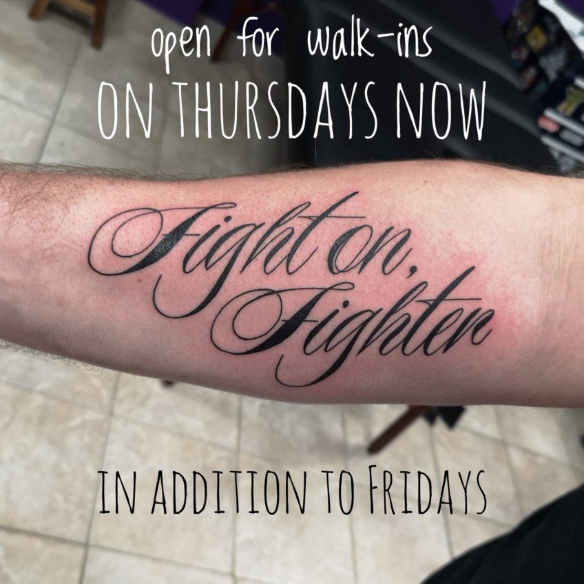 Walk-ins on Thursdays now too!