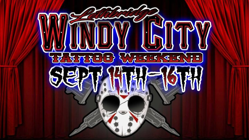 Lethbridge Windy City Tattoo Convention is just around the corner!
